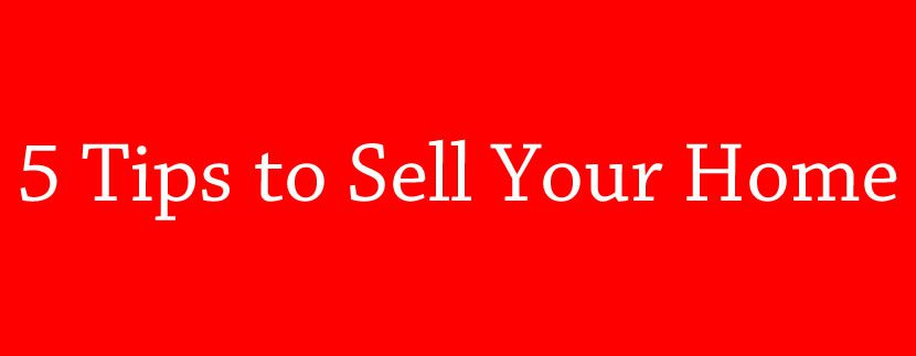 5 tips to sell your home